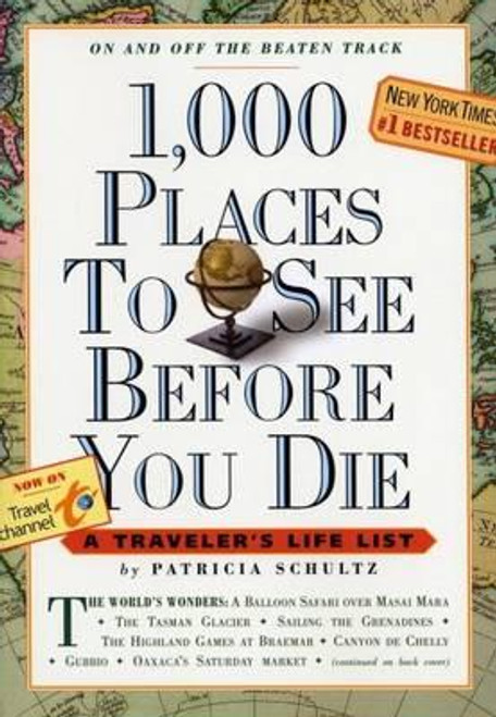 Schultz, Patricia / 1,000 Places to See Before You Die