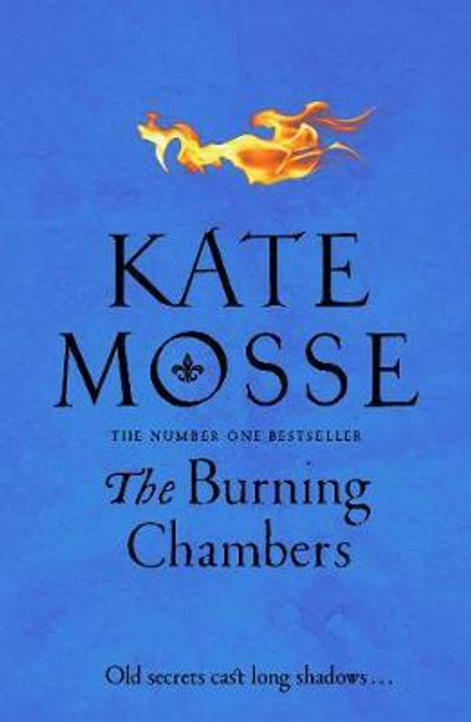 Mosse, Kate / The Burning Chambers (Large Paperback)