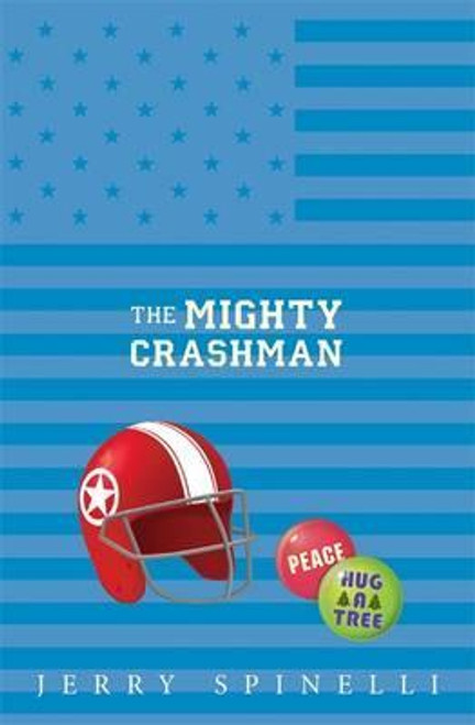 Spinelli, Jerry / The Mighty Crashman