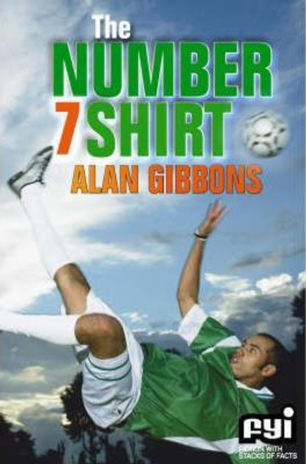 Gibbons, Alan / The Number 7 Shirt