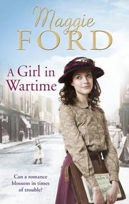 Ford, Maggie / A Girl in Wartime