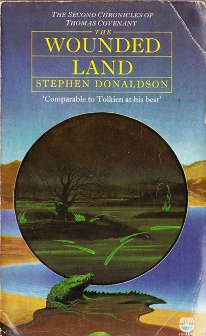Donaldson, Stephen / The Wounded Land: The Second Chronicles of Thomas Covenant