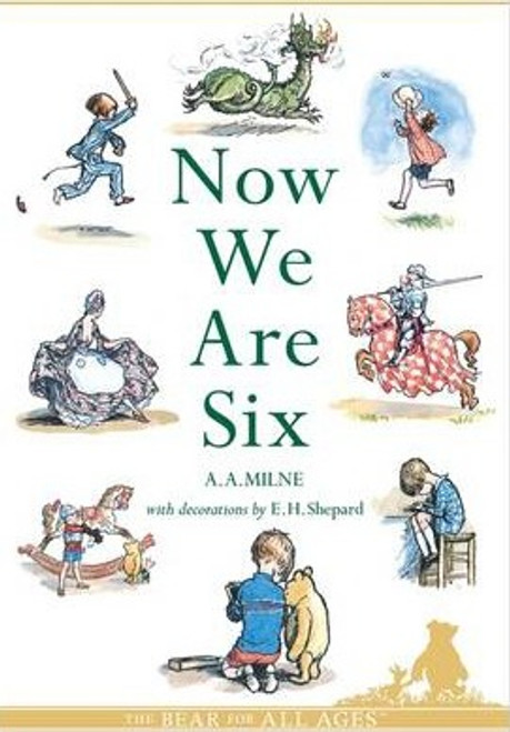 Milne, A. A. / Now We Are Six