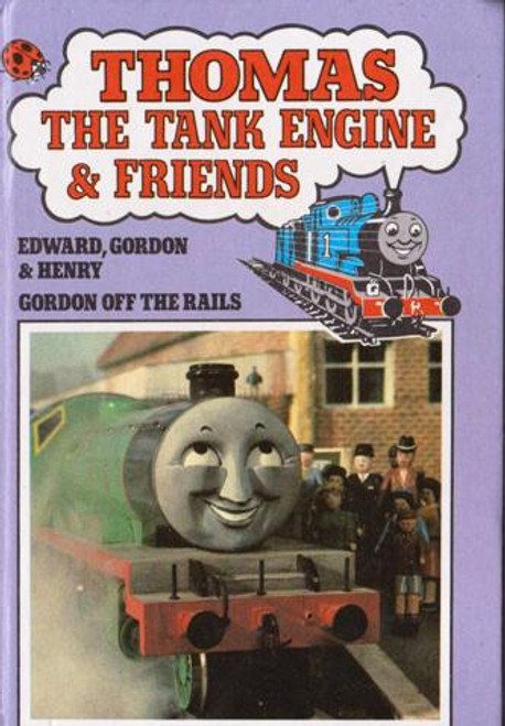 ladybird / Thomas the Tank Engine & Friends: Edward Gordon & Henry Gordon Off The Rails
