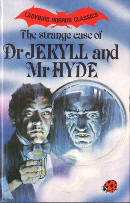 Ladybird / Dr Jekyll and Mr Hyde