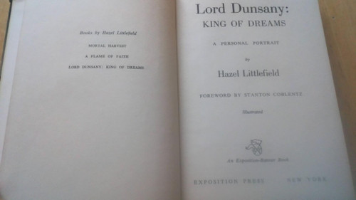 Littlefield, Hazel - Lord Dunsany : King of Dreams - A Biography - HB Signed 1959