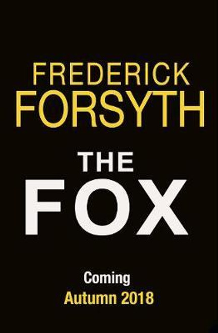 Forsyth, Frederick / The Fox (Large Paperback)