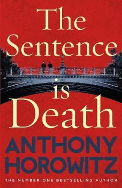 Horowitz, Anthony / The Sentence is Death (Large Paperback)