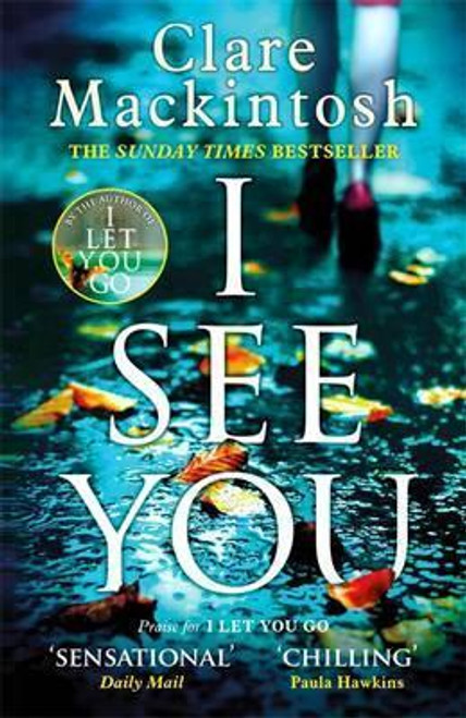 Mackintosh, Clare / I See You : The Number One Sunday Times Bestseller (Large Paperback)