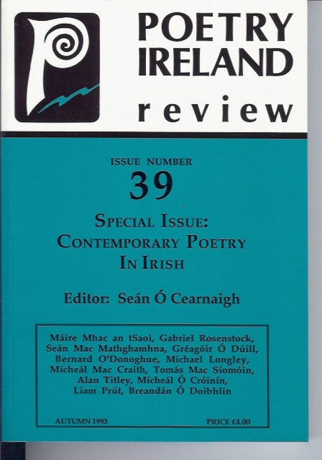 Poetry Ireland Review - Issue 39 : Contemporary Poetry In Irish , Autumn 1993