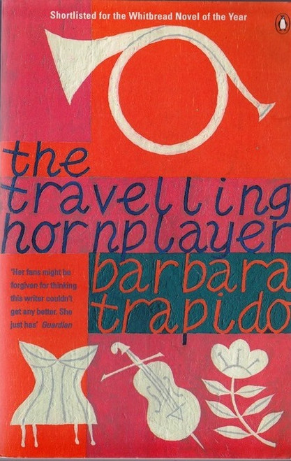 Trapido, Barbara / The Travelling Hornplayer