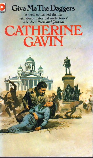 Catherine Gavin / Give Me The Daggers (Vintage Paperback)