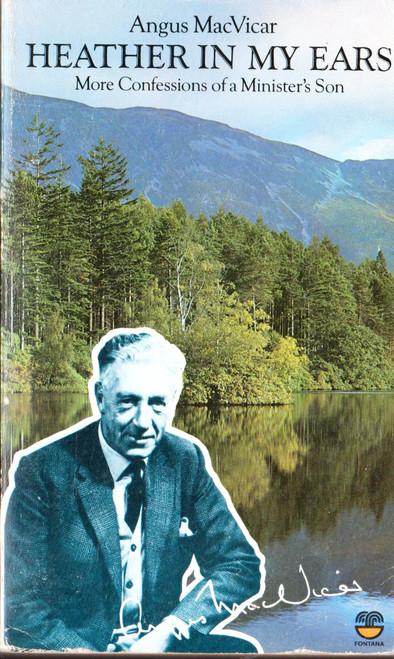 Angus MacVicar / Heather in My Ears (Vintage Paperback)