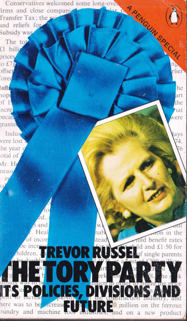 Trevor Russell / The Tory Party (Vintage Paperback)