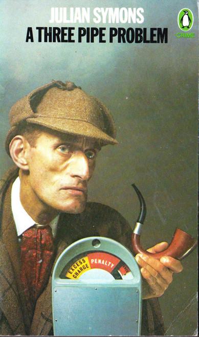 Julian Symons / A Three Pipe Problem (Vintage Paperback)