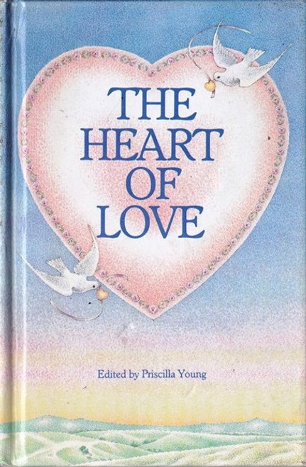 Young, Priscilla / The Heart of Love