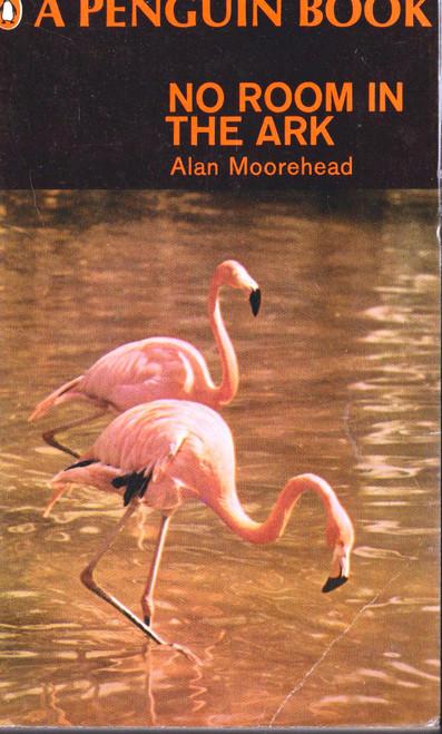 Alan Moorehead / No Room in the Ark (Vintage Paperback)