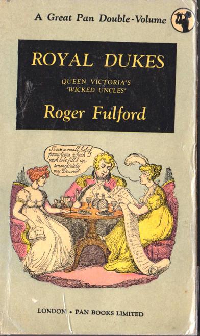 Roger Fulford / Royal Dukes (Vintage Paperback)