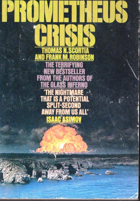 Thomas N. Scortia / The Prometheus Crisis (Vintage Paperback)