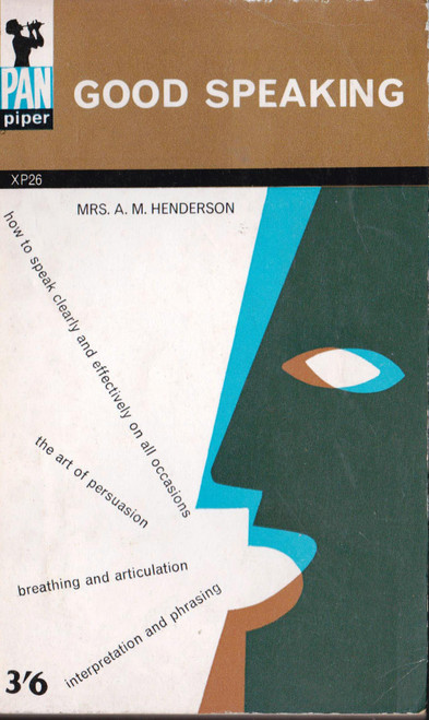 Mrs. A. M. Henderson / Good Speaking (Vintage Paperback)