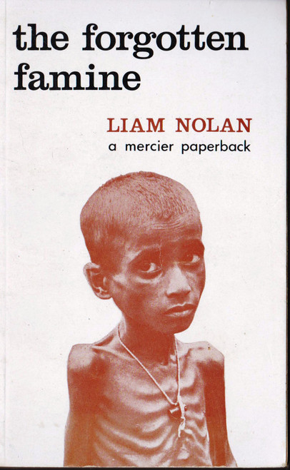 Liam Nolan / The Forgotten Famine (Vintage Paperback)
