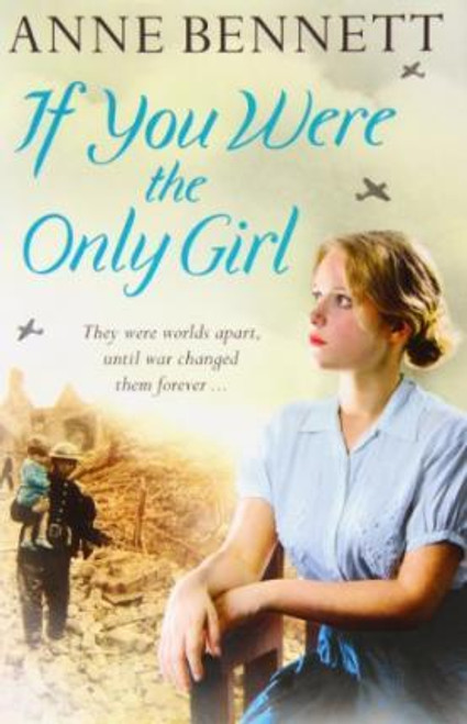 Anne, Bennett / If You Were the Only Girl (Large Hardback)