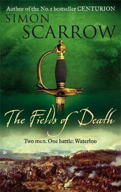 Scarrow, Simon / The Fields of Death (Revolution Series - book 4 ) (Large Hardback)