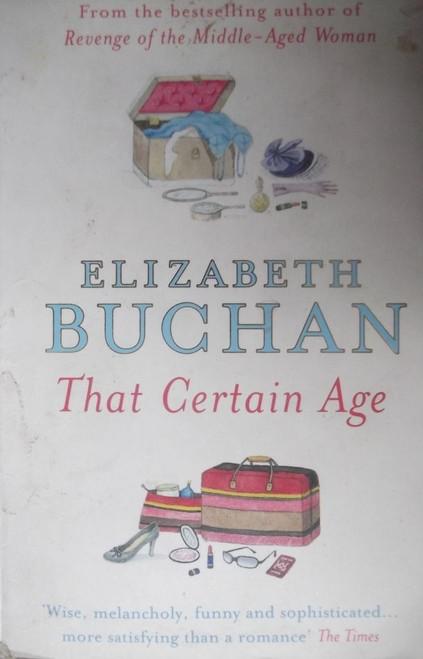 Buchan, Elizabeth / That Certain Age