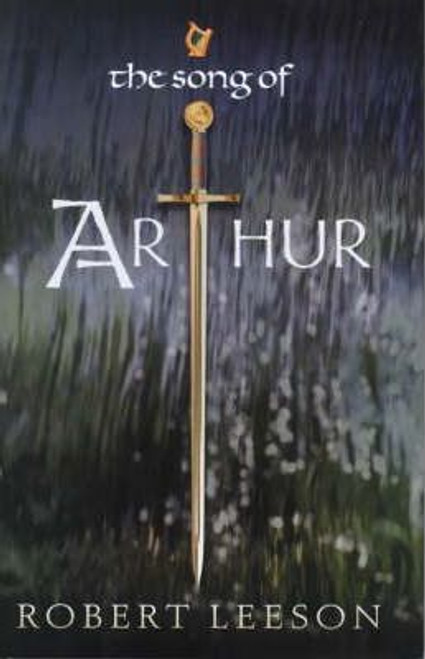 Leeson, Robert / Song Of Arthur (Large Hardback)