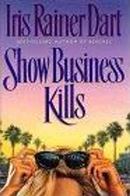 Rainer Dart, Iris / Show Business Kills (Large Hardback)
