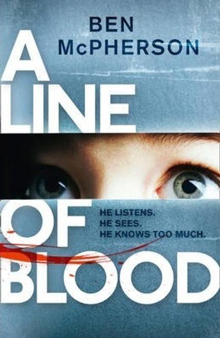 McPherson, Ben / A Line of Blood (Large Hardback)