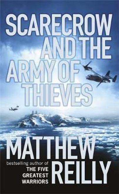 Reilly, Matthew / Scarecrow and the Army of Thieves (Large Hardback)