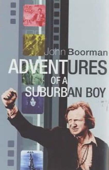 Boorman, John / Adventures of a Suburban Boy (Large Hardback)