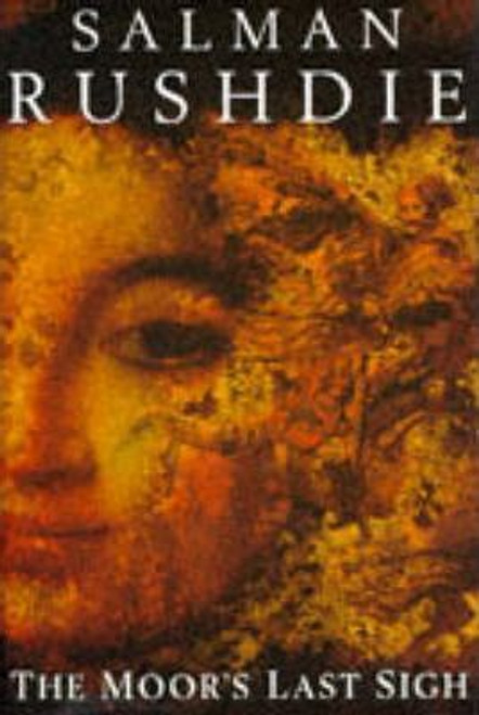 Rushdie, Salman / The Moor's Last Sigh (Hardback)