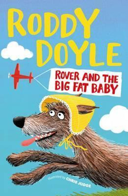 Doyle, Roddy / Rover and the Big Fat Baby (Hardback)