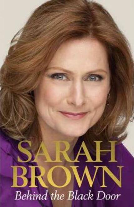 Brown, Sarah / Behind the Black Door (Large Hardback)