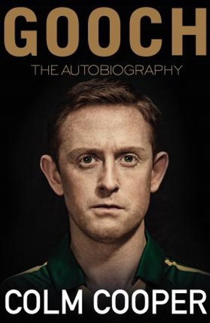 Cooper, Colm / Gooch - The Autobiography (Hardback)