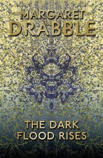 Drabble, Margaret / The Dark Flood Rises (Large Hardback)