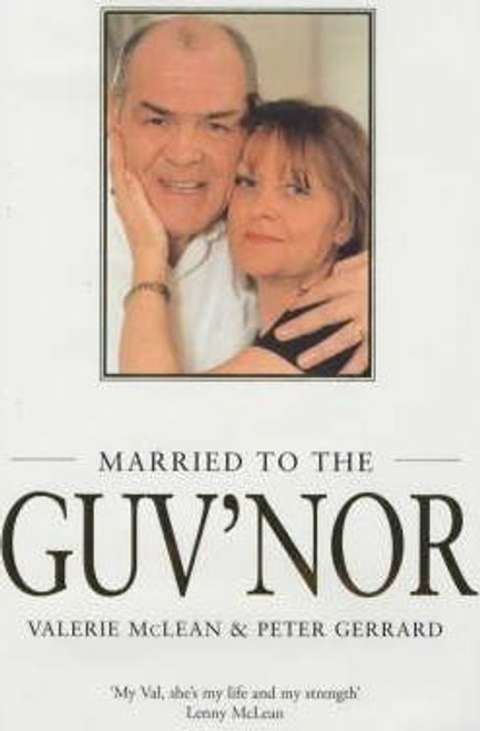 Gerrard, Peter / Married to the Guv'nor (Large Hardback)