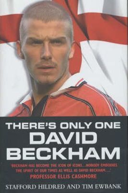 Hildred, Stafford / There's Only One David Beckham (Large Hardback)