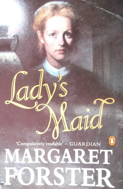 Forster, Margaret / Lady's Maid