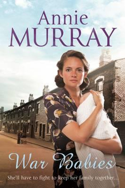 Murray, Annie / War Babies