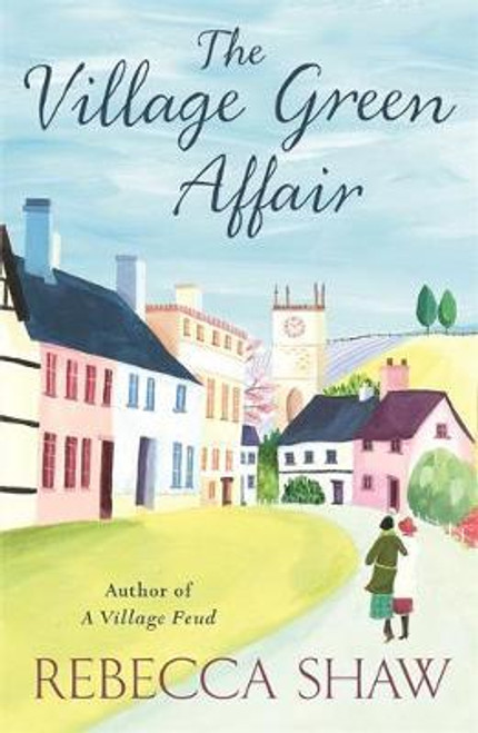 Shaw, Rebecca / The Village Green Affair