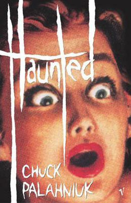 Palahniuk, Chuck / Haunted