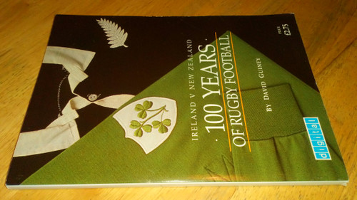 Guiney, David - 100 Years of Rugby Football ( Ireland V New Zealand ) SIGNED PB 1989