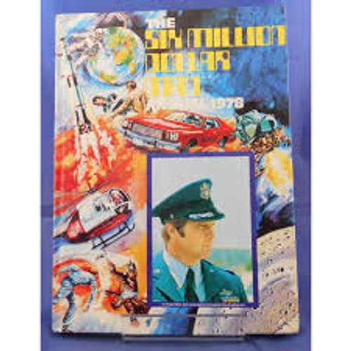 Six Million Dollar Man  Annual 1978 - Retro 1970's TV Tie In