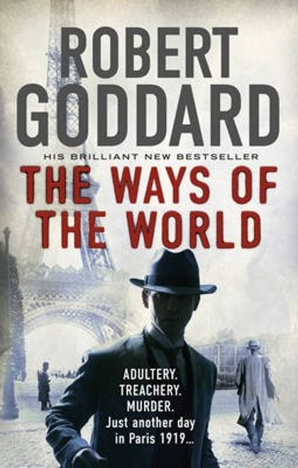 Goddard, Robert / The Ways of the World
