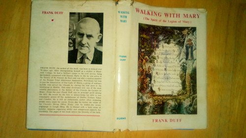 Duff, Frank - Walking with Mary ( The Spirit of the Legion of Mary) HB 1956