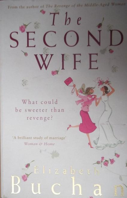 Buchan, Elizabeth / The Second Wife