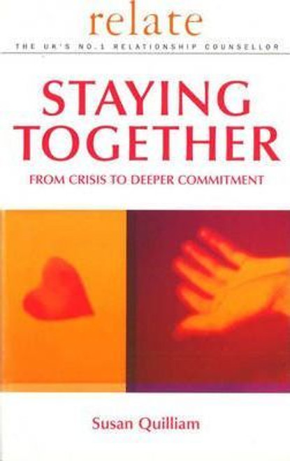 Quilliam, Susan / Relate Guide To Staying Together